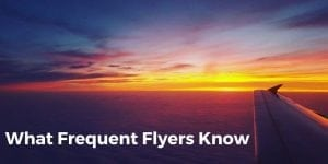 Tips from frequent fliers
