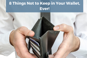 8 Things Not to Keep in you wallet, Ever! , best tsa approved luggage locks