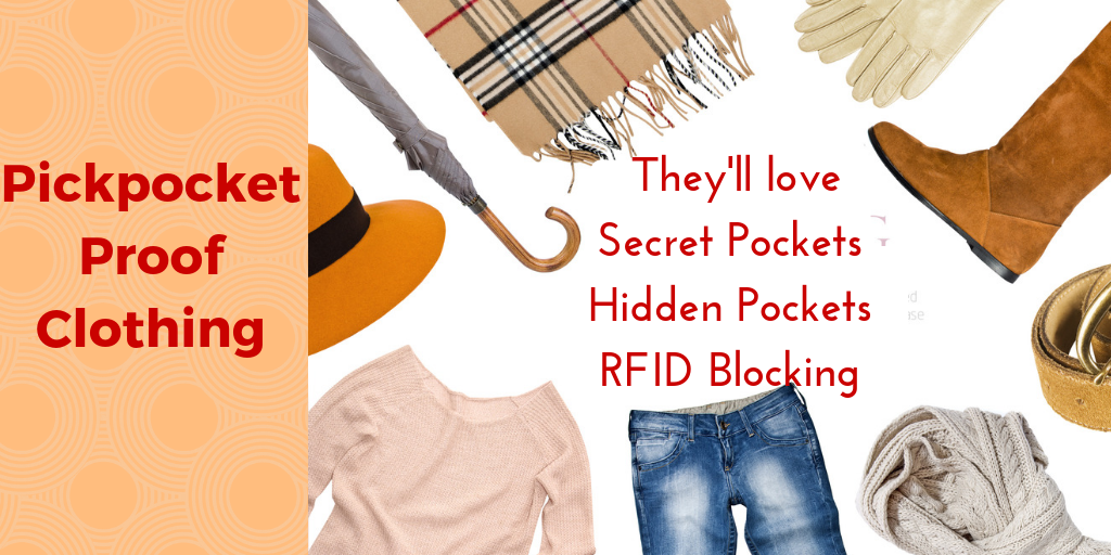 Pickpocket Proof Clothing