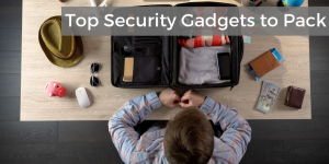 top travel security item you should pack