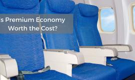 Is Premium Economy Worth the Extra Money?