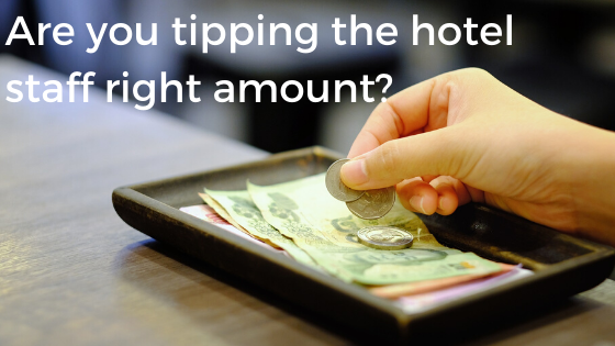 What to tip hotel staff