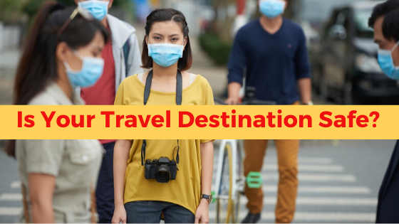Is you travel destination safe